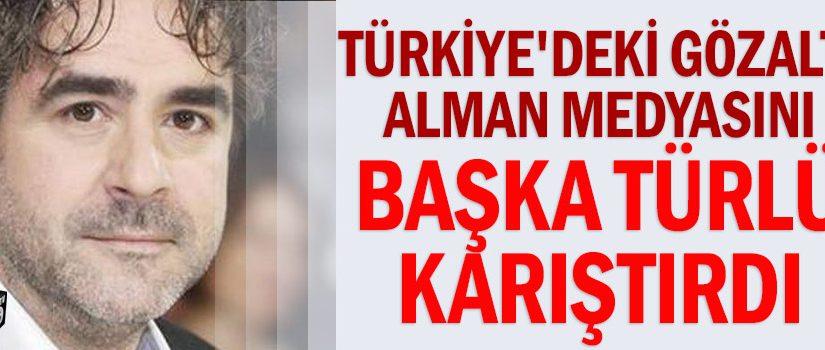 Türkiye'deki gözaltı Alman medyasını başka türlü karıştırdı