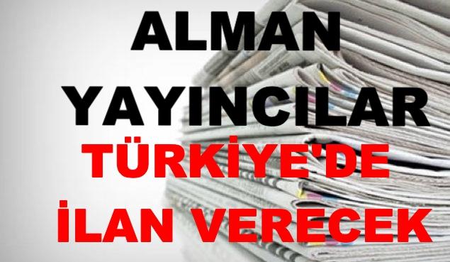 Alman yayıncılar Türkiye'de ilan verecek