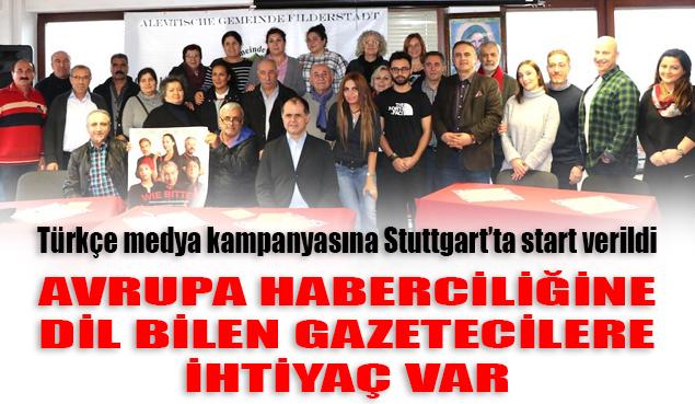 Türkçe medya kampanyasına Stuttgart'ta start verildi
